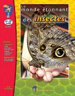 Le Monde Etonnant Insectes