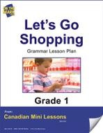 Let's Go Shopping Grammar Lesson Gr. 1