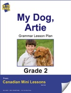 My Dog, Artie Writing and Grammar Lesson Gr. 2