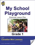 My School Playground Writing Lesson Gr. 1