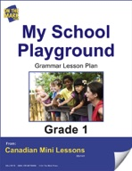 My School Playground Writing Lesson Gr. 1