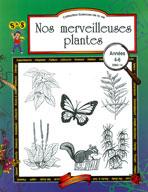 Nos Merveilleuses Plants