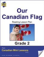 Our Canadian Flag Reading Lesson Gr. 2