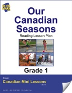 Our Canadian Seasons Reading Lesson Gr. 1