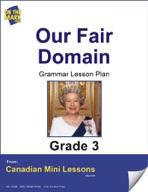 Our Fair Domain Writing and Grammar Lesson Gr. 3
