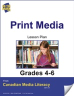 Print Media Lesson Plan Gr. 4-6