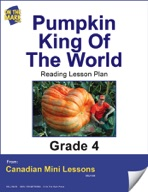 Pumpkin King of the World Reading Lesson Gr. 4