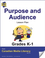 Purpose and Audience Lesson Plan Gr. K-1