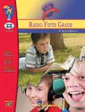Radio Fifth Grade: Novel Study Guide