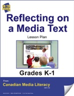 Reflecting on a Media Text Lesson Plan Gr. K-1