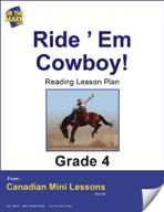 Ride 'Em Cowboy! Reading Lesson Gr. 4