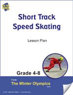 Short Track Speed Skating Gr. 4-8 Lesson Plan