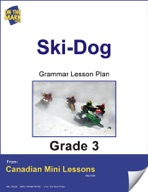 Ski-Dog Writing and Grammar Lesson Gr. 3