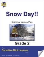 Snow Day!! Grammar Lesson Gr. 2