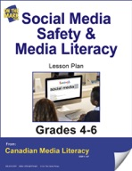 Social Media Safety and Media Literacy Lesson Plan Gr. 4-6