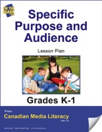 Specific Purpose and Audience Lesson Plan Gr. K-1