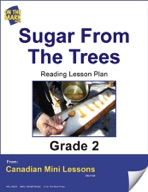 Sugar from the Trees Reading Lesson Gr. 2