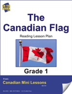 The Canadian Flag Reading Lesson Gr. 1