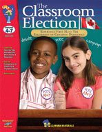The Classroom Election Gr. 4-7
