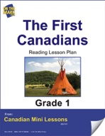 The First Canadians Reading Lesson Gr. 1