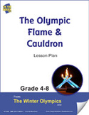 The Olympic Flame and Cauldron Gr. 4-8 Lesson Plan
