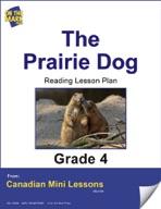 The Prairie Dog Reading Lesson Gr. 4