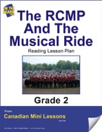 The RCMP and the Musical Ride Reading Lesson Gr. 2