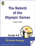 The Rebirth of the Olympic Games Gr. 4-8 Lesson Plan