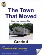 The Town That Moved Writing and Grammar Lesson Gr. 4