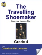 The Travelling Shoemaker Writing and Grammar Lesson Gr. 4