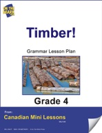 Timber! Writing and Grammar Lesson Gr. 4