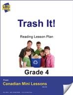 Trash It! Reading Lesson Gr. 4
