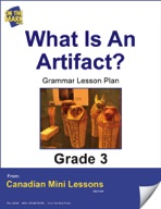 What is an Artifact? Writing and Grammar Lesson Gr. 3