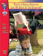 What's A Daring Detective Like Me Doing In The Doghouse?: Novel Study Guide