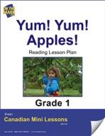 Yum!  Yum!  Apples! Reading Lesson Gr. 1