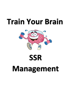 SSR Management Resources - Train Your Brain