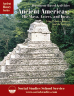 Ancient Americas: The Maya, Aztecs, and Incas