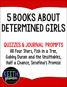 Novel Studies for Five Books With Determined Girls as the Main Character