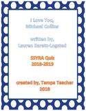 SSYRA 2018-2019 I Love You, Michael Collins Comprehension Quiz