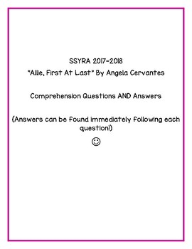 """SSYRA Comprehension Questions """"Allie, First At Last"""" By Angela Cervantes"""