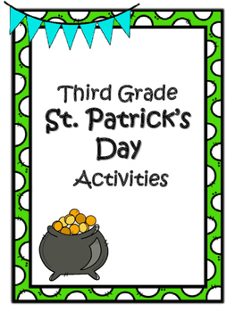 ST. PATRICK'S DAY 3rd Grade Common Core Review Activities