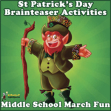 ST PATRICK'S DAY BRAINTEASER STORY, RIDDLES & FUN WRITING FOR MIDDLE SCHOOL