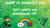 ST. PATRICK'S DAY CLASS HOLIDAY PARTY / CELEBRATION ON GOOGLE SLIDES