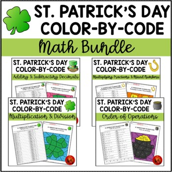 ST. PATRICK'S DAY COLOR-BY-CODE MATH  BUNDLE for Upper Elementary Students