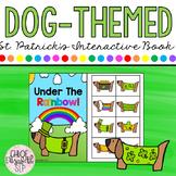 ST. PATRICK'S DAY Dog-Themed Interactive Book! PRINT & DIGITAL!