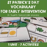 INTERACTIVE VOCABULARY FOR AUTISM & SPED- ST PATRICK'S DAY