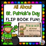 ST. PATRICK'S DAY Flip Book!  All About St. Patrick's Day +  Activity Pages!