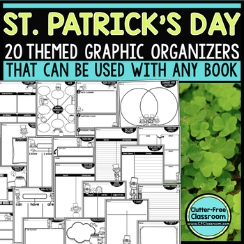 ST. PATRICK'S DAY Graphic Organizers for Reading  Reading Graphic Organizers