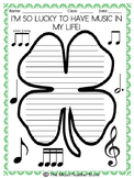 ST. PATRICK'S DAY WRITING ACTIVITY:  I'M SO LUCKY TO HAVE MUSIC IN MY LIFE!