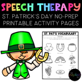 ST. PATRICK'S DAY:  NO-PREP Activities Speech Therapy, Pre